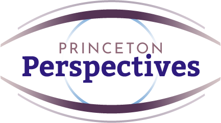 Princeton Perspectives